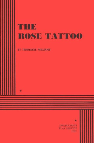 9780822209713: The Rose Tattoo: Play in 3 Acts