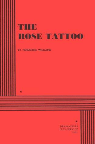 9780822209713: The Rose Tattoo.