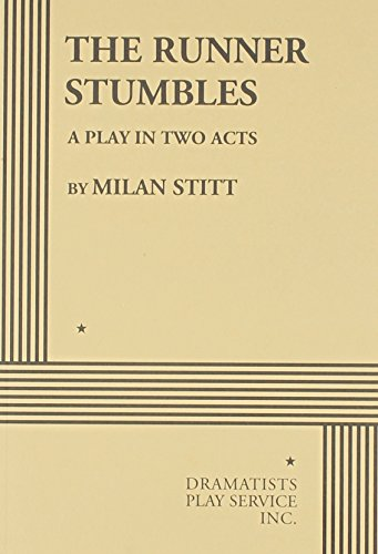 9780822209751: The Runner Stumbles - Acting Edition