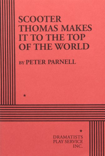 Scooter Thomas Makes it to the Top of the World.: Peter Parnell