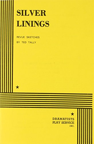 Silver Linings.: Ted Tally; Tally,