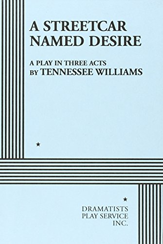 dichotomies streetcar named desire tennessee williams Tennessee williams met long-term partner frank merlo in the summer for a streetcar named desire indeed, all of tennessee's most noted works were.