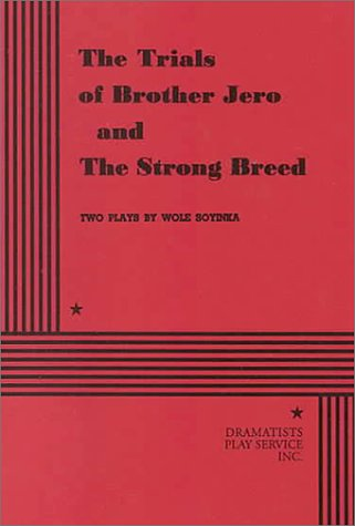 9780822210900: The Trials of Brother Jero and The Strong Breed.