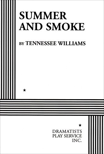 Summer and Smoke. (Acting Edition for Theater Productions) (9780822210979) by Tennessee Williams; Tennessee Williams