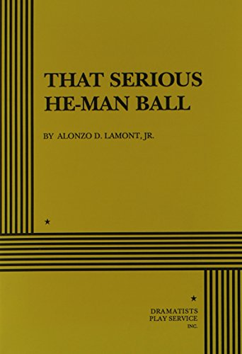 9780822211273: That Serious He-Man Ball.