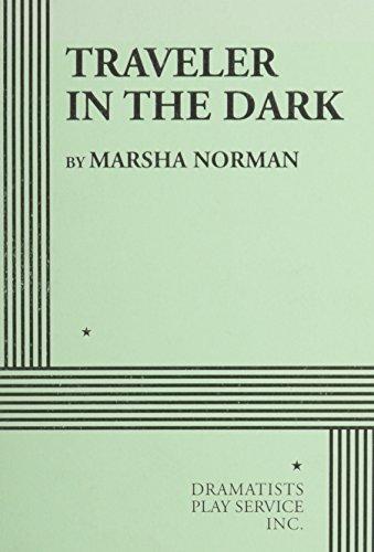 Traveler in the Dark. (9780822211686) by Marsha Norman; Norman, Marsha
