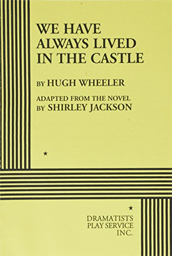 9780822212263: We Have Always Lived in a Castle (Play Script)