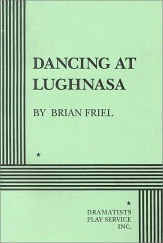 9780822213024: Dancing at Lughnasa