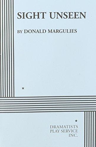 Sight Unseen [Play Script]: Marqulies, Donald