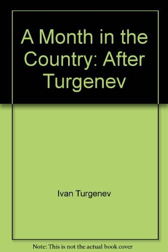 9780822213420: A Month in the Country, After Turgenev (Friel) - Acting Edition