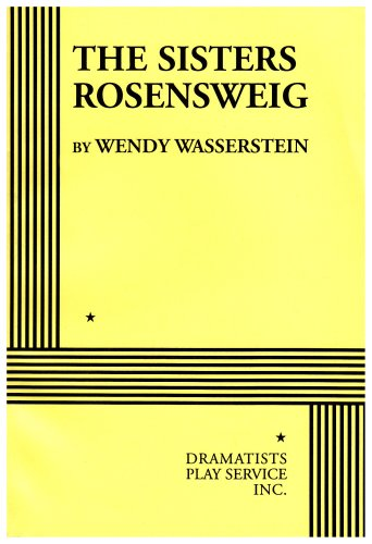 9780822213482: The Sisters Rosensweig - Acting Edition