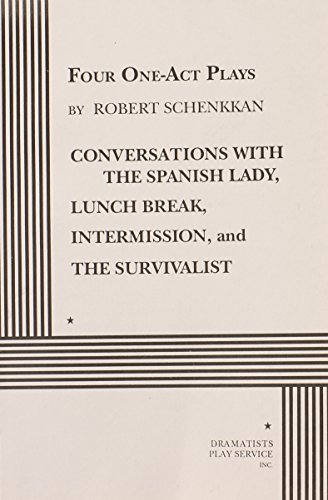 9780822213666: Four One-Act Plays by Robert Schenkkan.