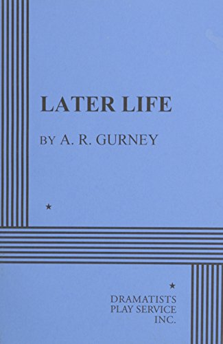 9780822213734: Later Life - Acting Edition