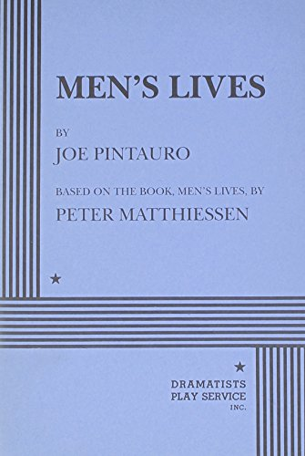Men's Lives - Acting Edition: Joe Pintauro, adapted