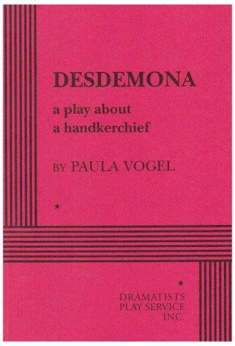 9780822213918: Desdemona: A Play About a Handerchief