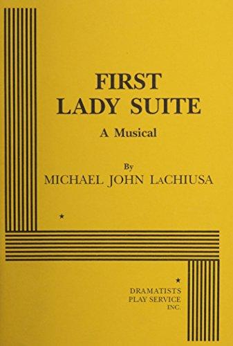 First Lady Suite.: Michael John LaChiusa,