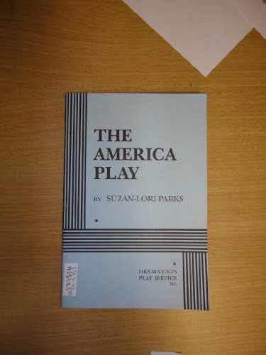 9780822214236: The America Play - Acting Edition