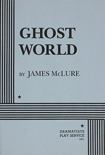 Ghost World - Acting Edition: James McLure