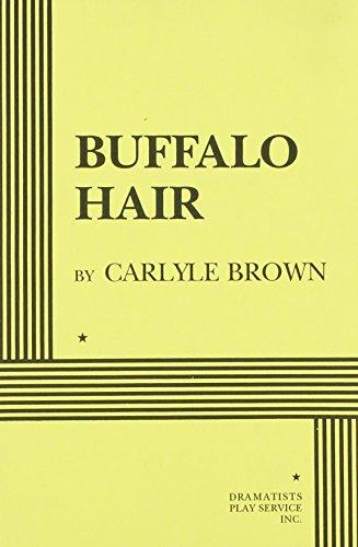9780822214632: Buffalo Hair - Acting Edition