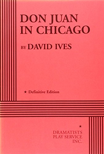 9780822214793: Don Juan in Chicago - Acting Edition