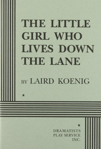 9780822215714: The Little Girl Who Lived Down the Lane (Play)