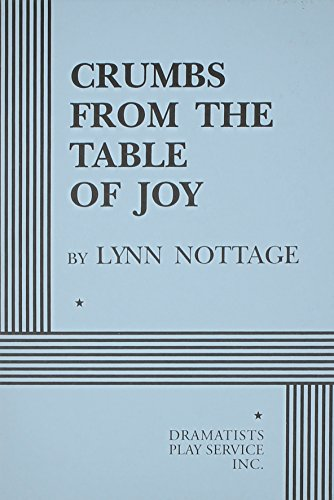 9780822215721: Crumbs from the Table of Joy - Acting Edition