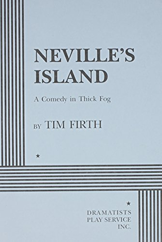 9780822215813: Neville's Island - Acting Edition