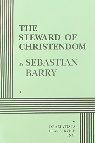 9780822216094: The Steward of Christendom - Acting Edition