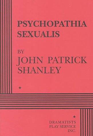 Psychopathia Sexualis: John Patrick Shanley
