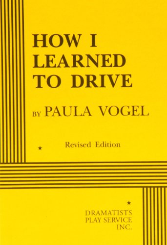 9780822216230: How I Learned to Drive - Acting Edition