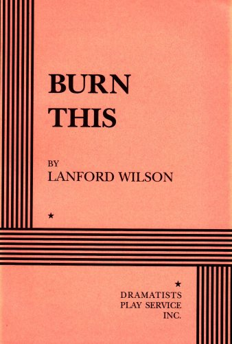 9780822216254: Burn This - Acting Edition