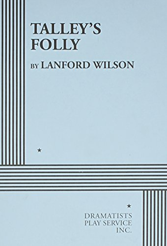 9780822216261: Talley's Folly - Acting Edition
