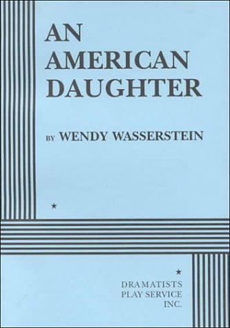 9780822216339: An American Daughter - Acting Edition