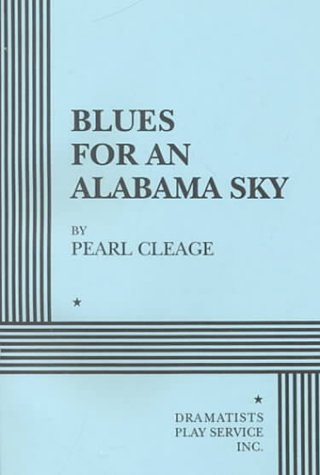 9780822216346: Blues for an Alabama Sky - Acting Edition (Acting Edition for Theater Productions)