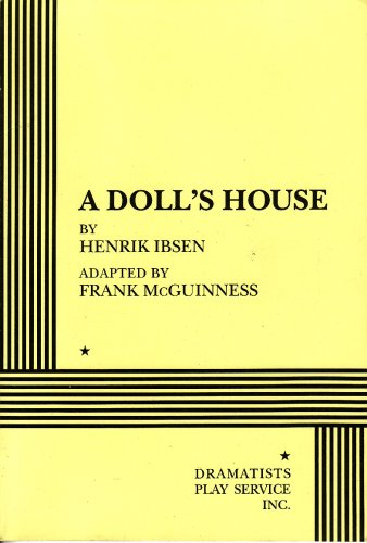 A Doll's House (McGuinness) - Acting Edition: Henrik Ibsen; Adapter-Frank McGuinness