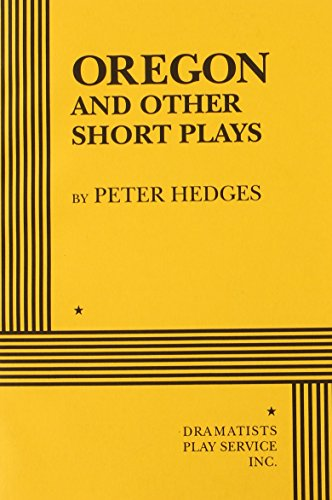 9780822216391: Oregon and Other Short Plays - Acting Edition