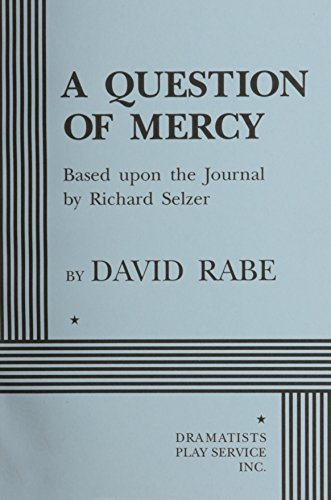 9780822216438: A Question of Mercy: Based Upon the Journal