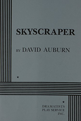 Skyscraper - Acting Edition (0822216523) by David Auburn