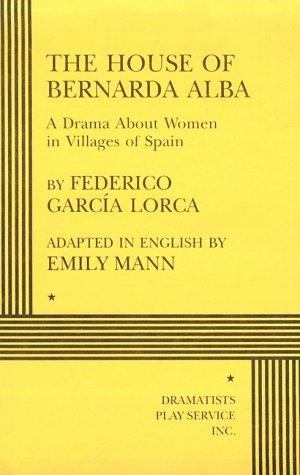 The House of Bernarda Alba - Acting Edition