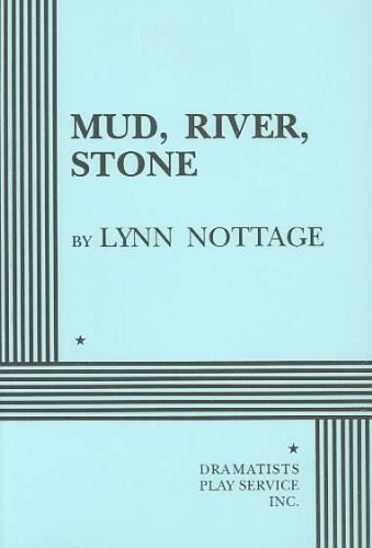 9780822216605: Mud, River, Stone - Acting Edition