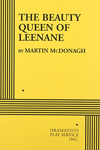 9780822216643: The Beauty Queen of Leenane - Acting Edition