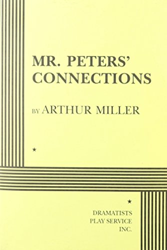 9780822216872: Mr. Peters' Connections - Acting Edition