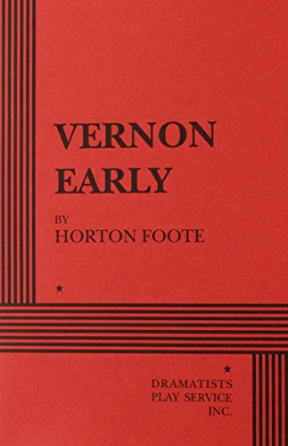 Vernon Early - Acting Edition: Horton Foote