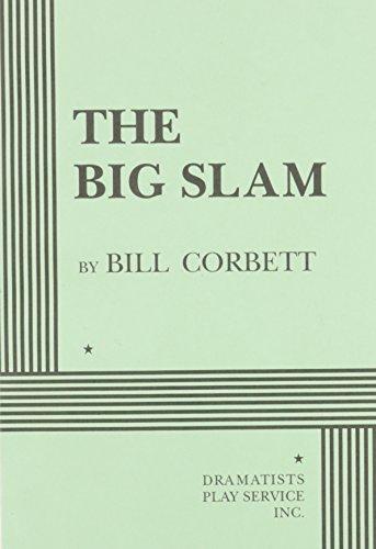 9780822216926: The Big Slam - Acting Edition