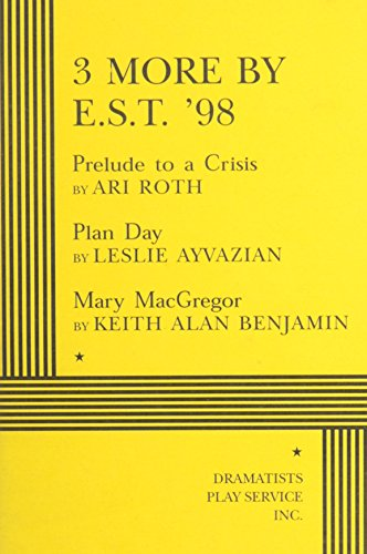 9780822216957: 3 More by E.S.T. '98 - Acting Edition