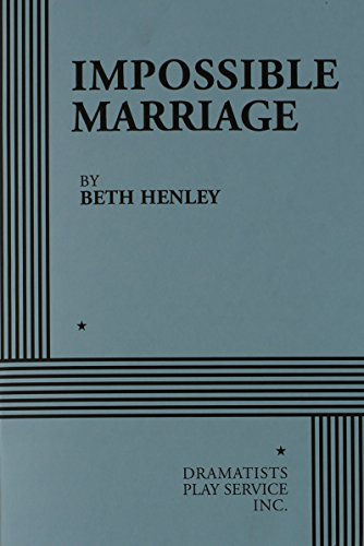 9780822216971: Impossible Marriage - Acting Edition