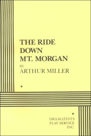 9780822217008: The Ride Down Mount Morgan - Acting Edition