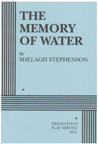 The Memory of Water - Acting Edition