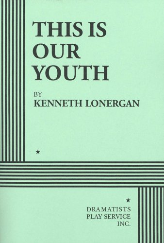 9780822217039: This is Our Youth - Acting Edition