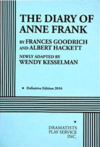 The Diary of Anne Frank (Kesselman) - Acting Edition